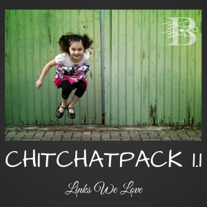 chitchatpack1.1 links we love